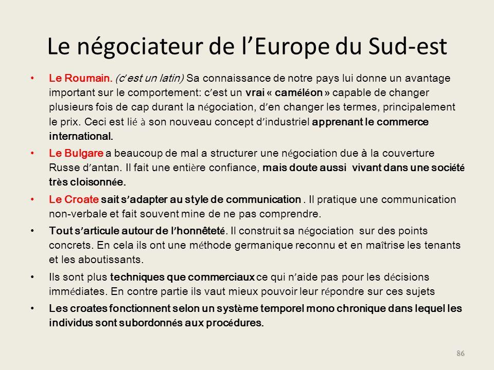 Le négociateur de l'Europe du Sud-est