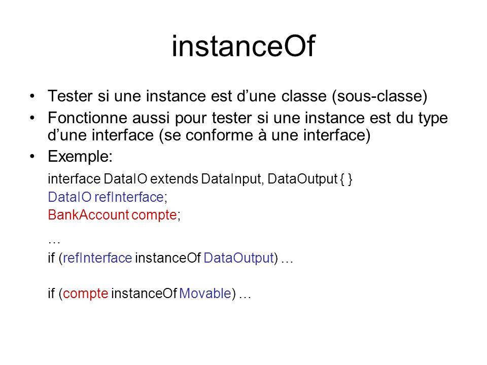 instanceOf … Tester si une instance est d'une classe (sous-classe)