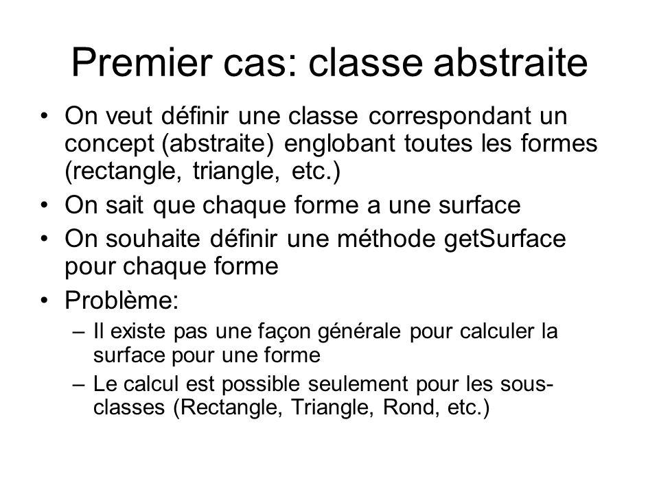 Premier cas: classe abstraite