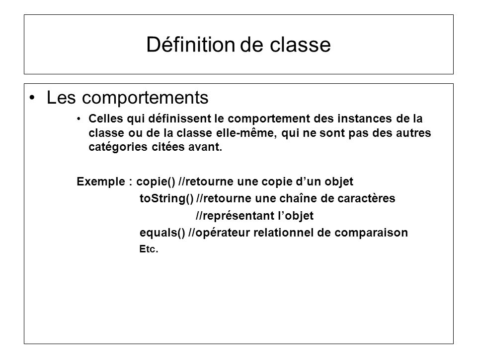 Définition de classe Les comportements