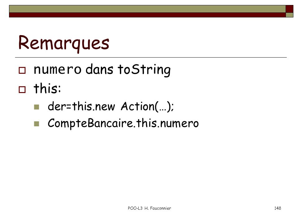 Remarques numero dans toString this: der=this.new Action(…);