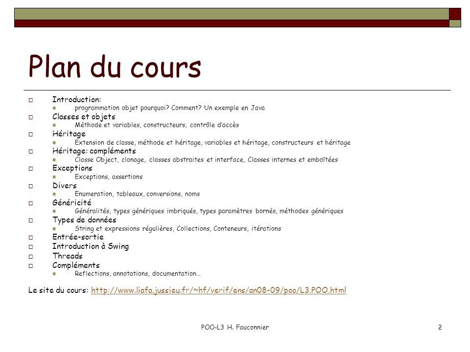 Plan du cours Introduction: Classes et objets Héritage