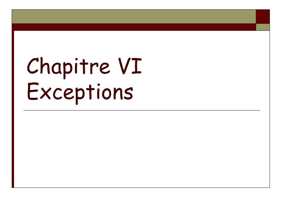 Chapitre VI Exceptions