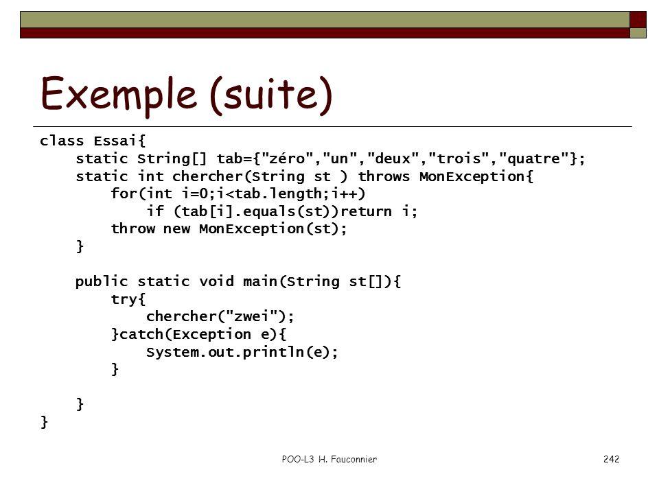 Exemple (suite) class Essai{