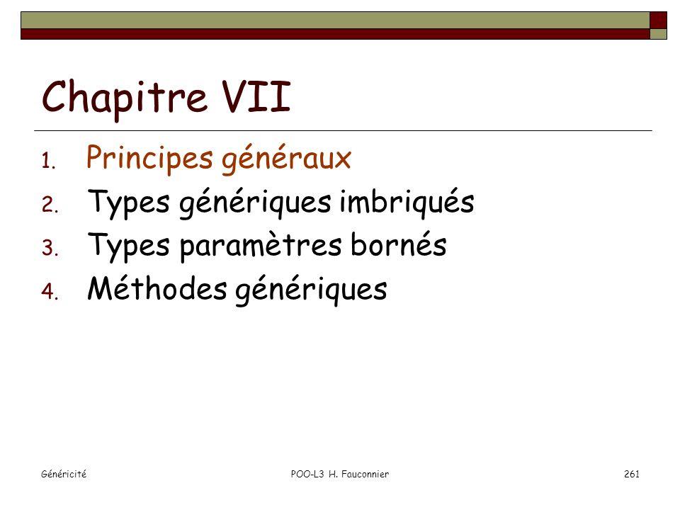 Chapitre VII Principes généraux Types génériques imbriqués