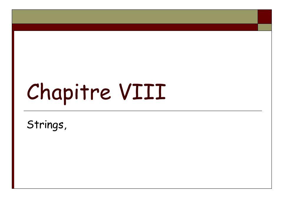Chapitre VIII Strings,