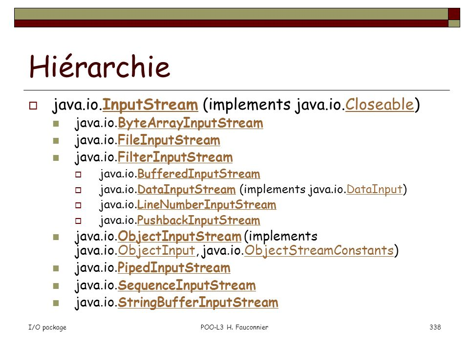 Hiérarchie java.io.InputStream (implements java.io.Closeable)