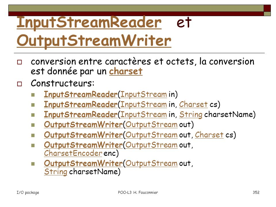 InputStreamReader et OutputStreamWriter