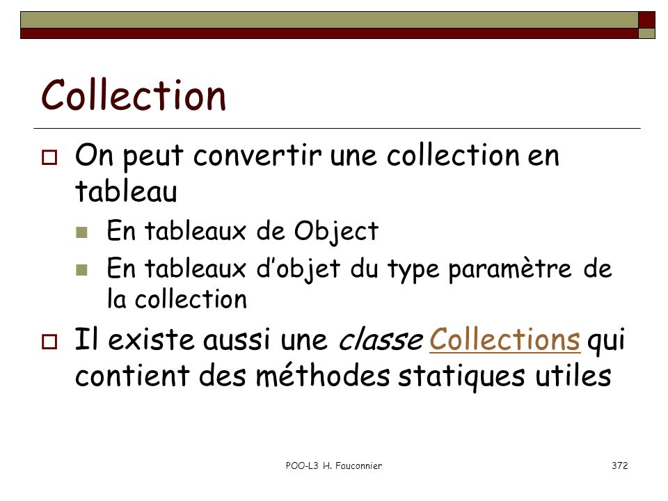 Collection On peut convertir une collection en tableau