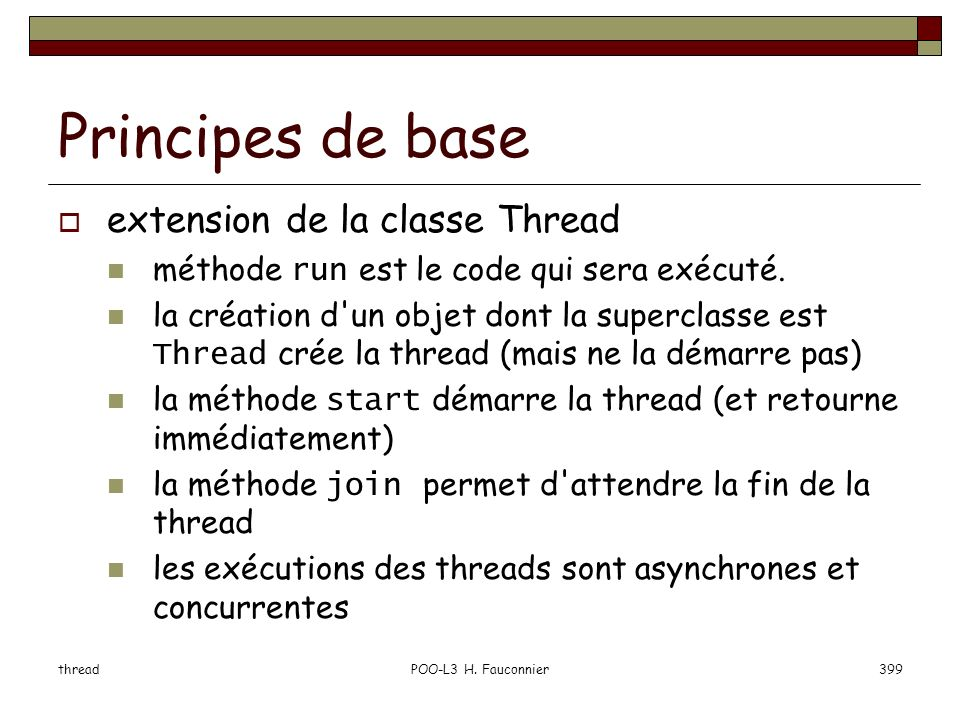 Principes de base extension de la classe Thread