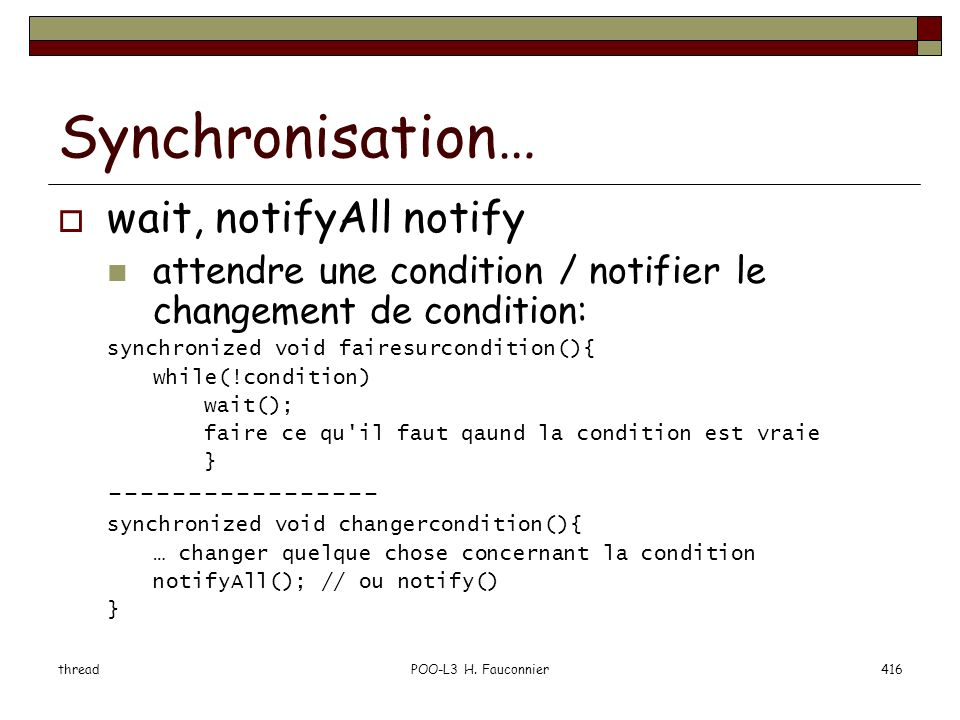 Synchronisation… wait, notifyAll notify