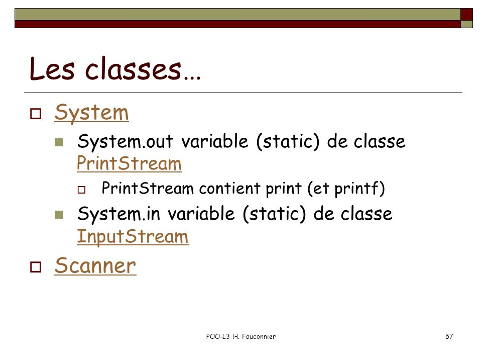 Les classes… System Scanner