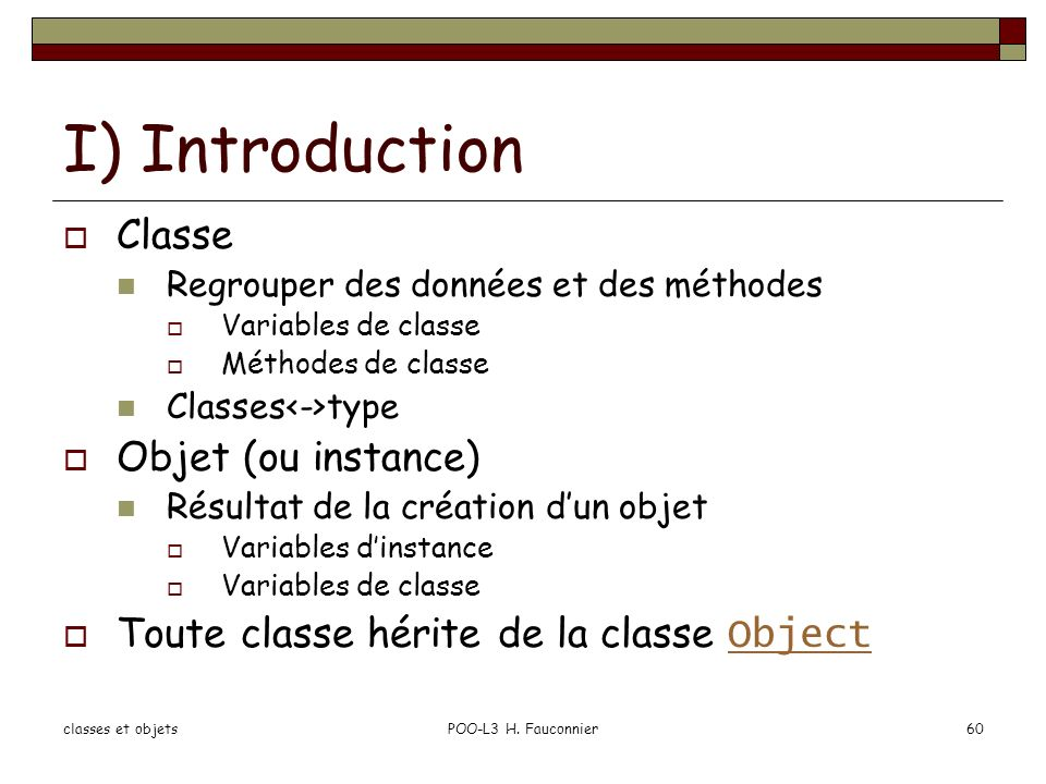 I) Introduction Classe Objet (ou instance)