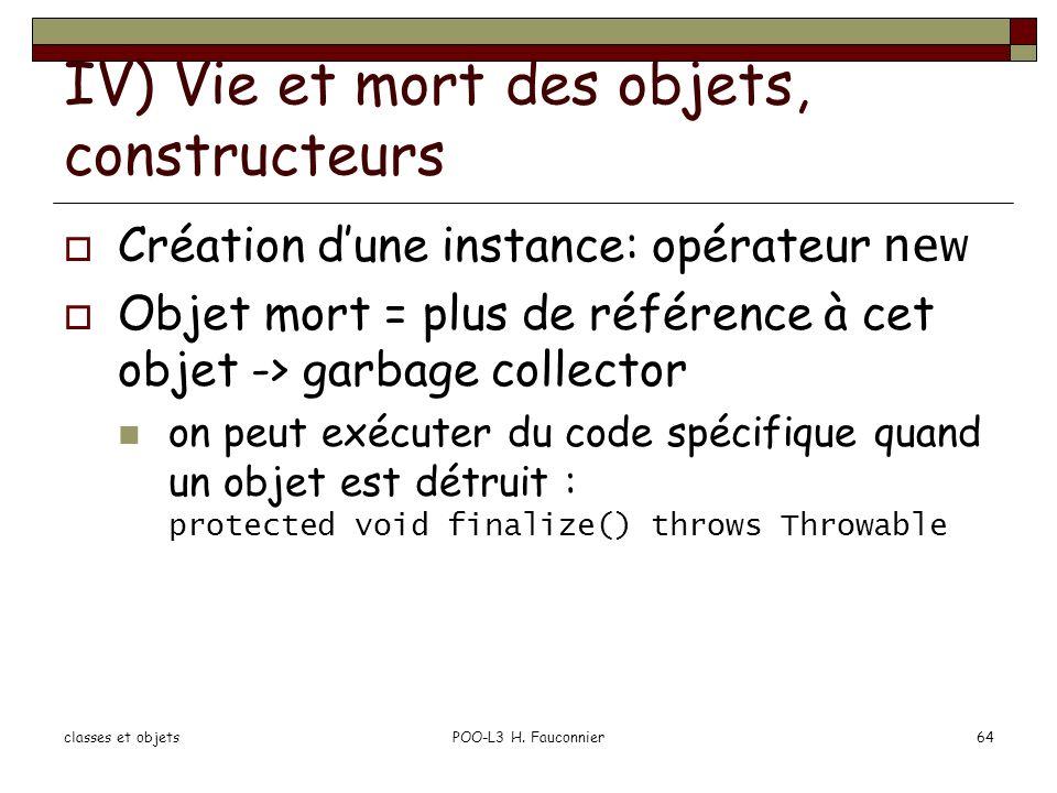 IV) Vie et mort des objets, constructeurs