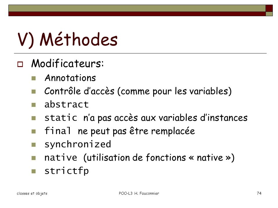 V) Méthodes Modificateurs: Annotations