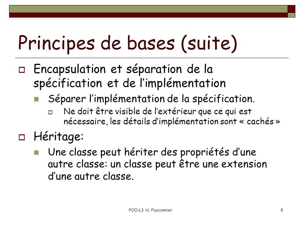 Principes de bases (suite)