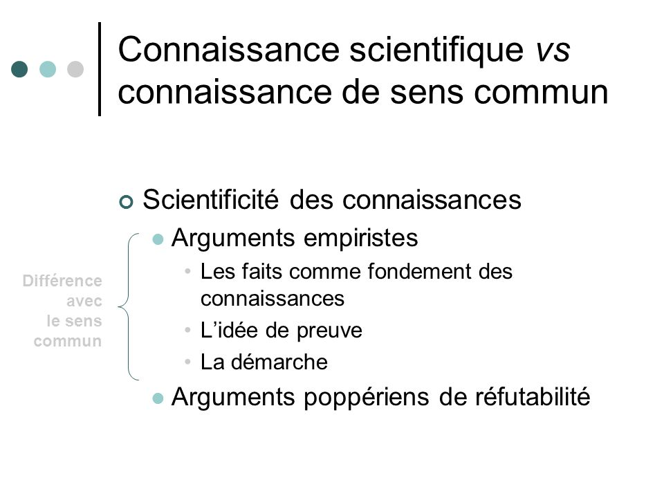 Connaissance scientifique vs connaissance de sens commun