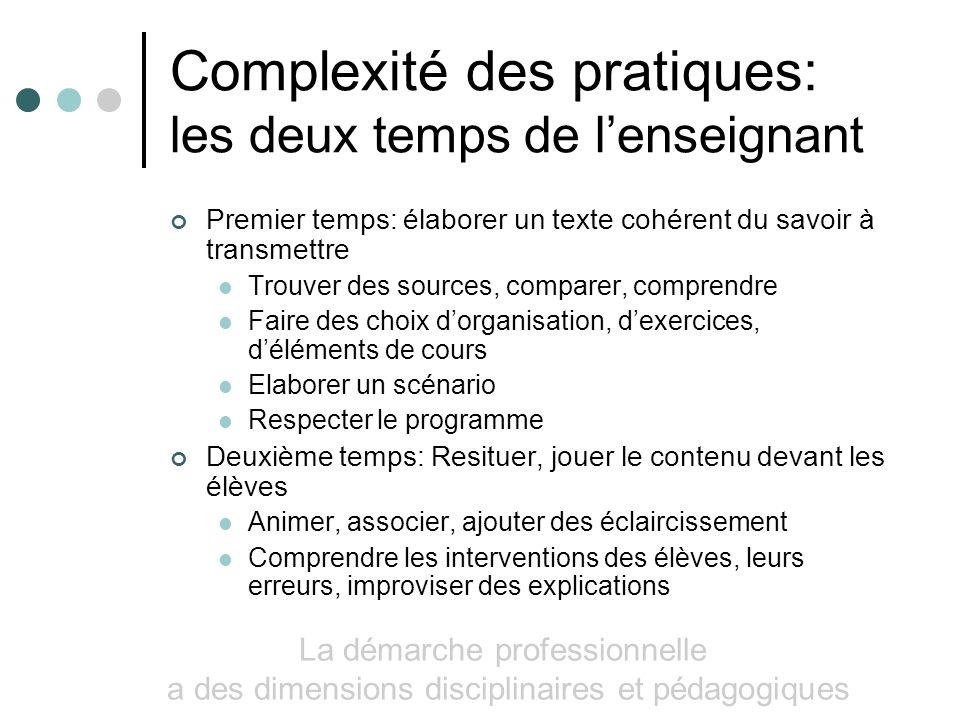 Complexité des pratiques: les deux temps de l'enseignant