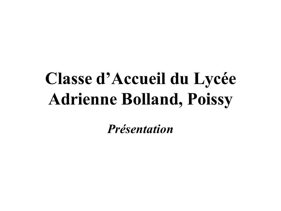 Classe d'Accueil du Lycée Adrienne Bolland, Poissy