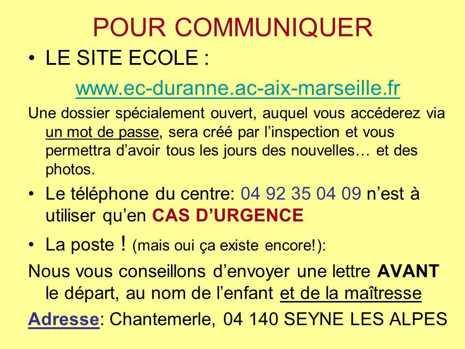 POUR COMMUNIQUER LE SITE ECOLE : www.ec-duranne.ac-aix-marseille.fr