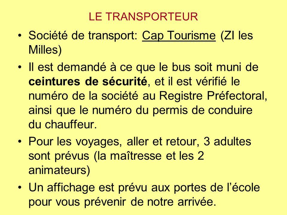 Société de transport: Cap Tourisme (ZI les Milles)
