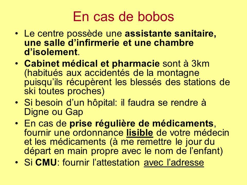 En cas de bobos Le centre possède une assistante sanitaire, une salle d'infirmerie et une chambre d'isolement.