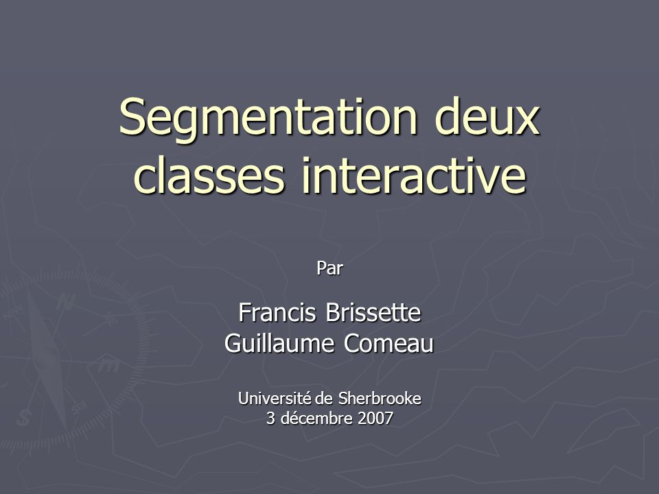Segmentation deux classes interactive