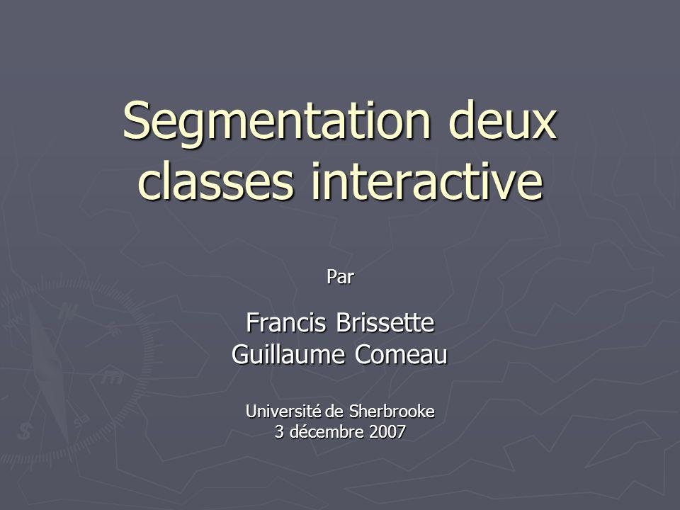 Segmentation deux classes interactive