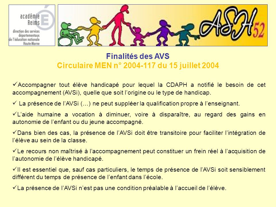 Finalités des AVS Circulaire MEN n° 2004-117 du 15 juillet 2004