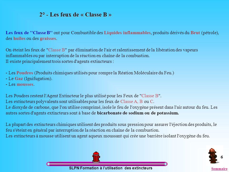 2° - Les feux de « Classe B »