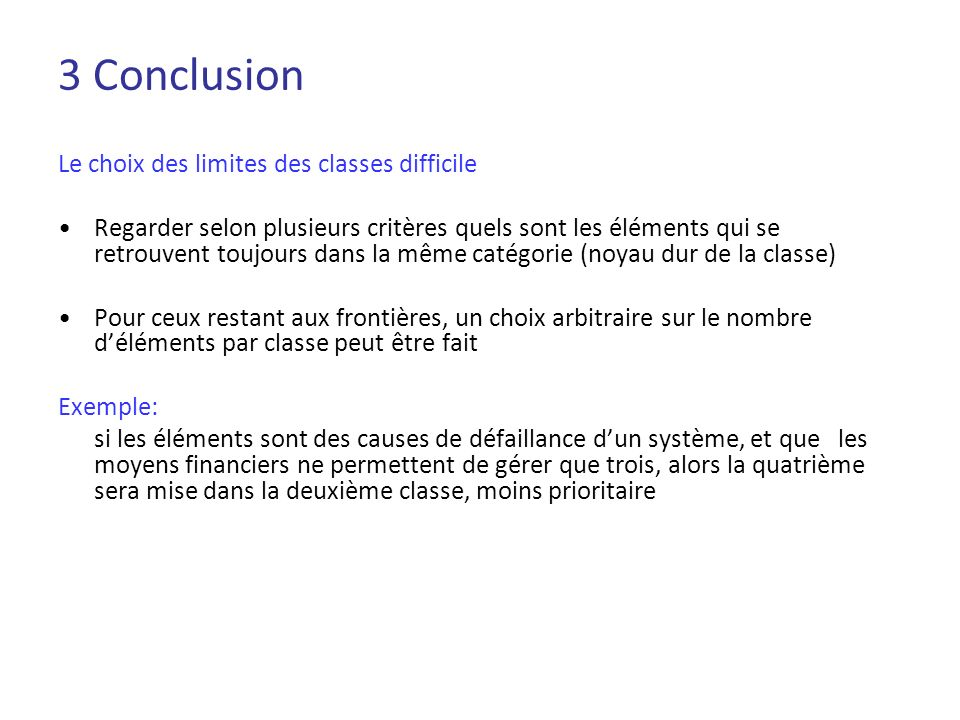 3 Conclusion Le choix des limites des classes difficile
