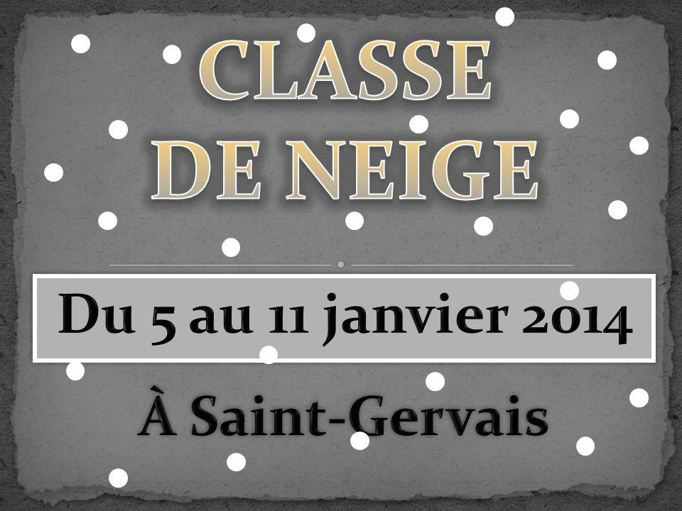 Du 5 au 11 janvier 2014 À Saint-Gervais