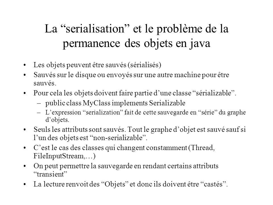 La serialisation et le problème de la permanence des objets en java