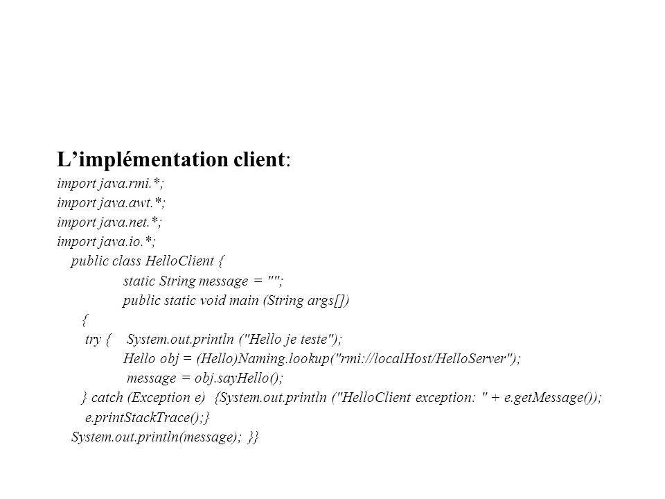L'implémentation client: