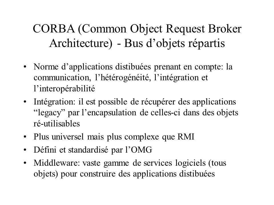 CORBA (Common Object Request Broker Architecture) - Bus d'objets répartis