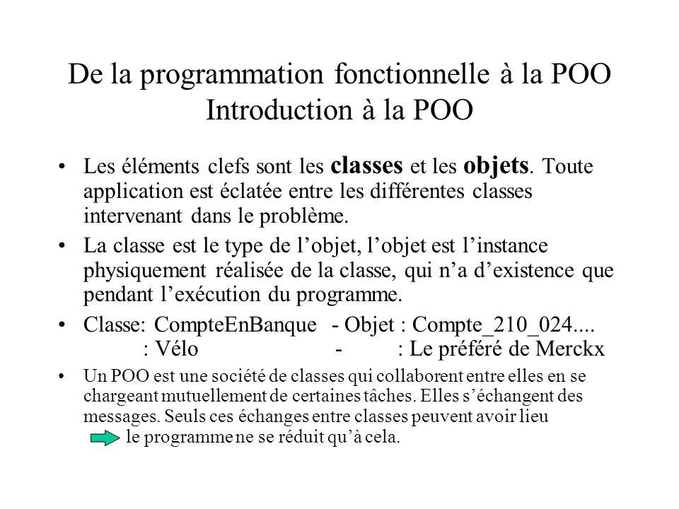 De la programmation fonctionnelle à la POO Introduction à la POO