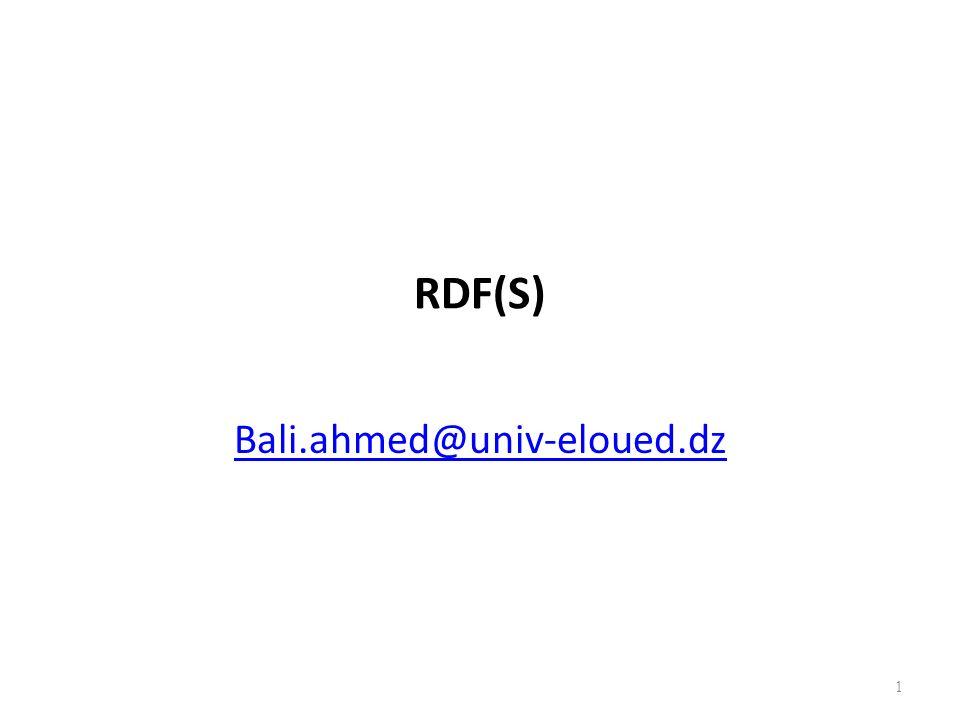 RDF(S) Bali.ahmed@univ-eloued.dz