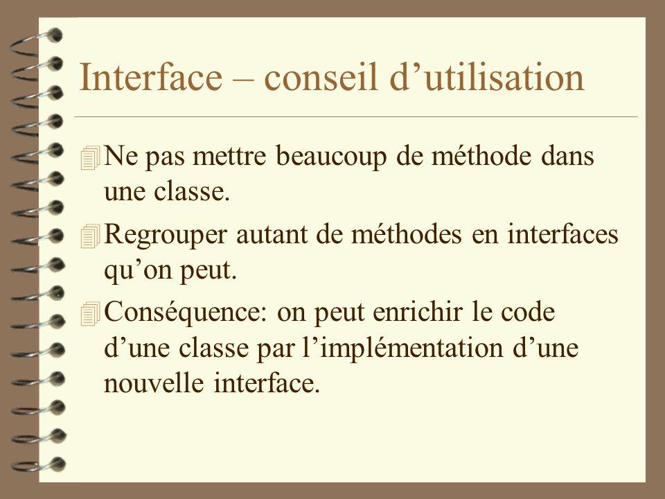 Interface – conseil d'utilisation