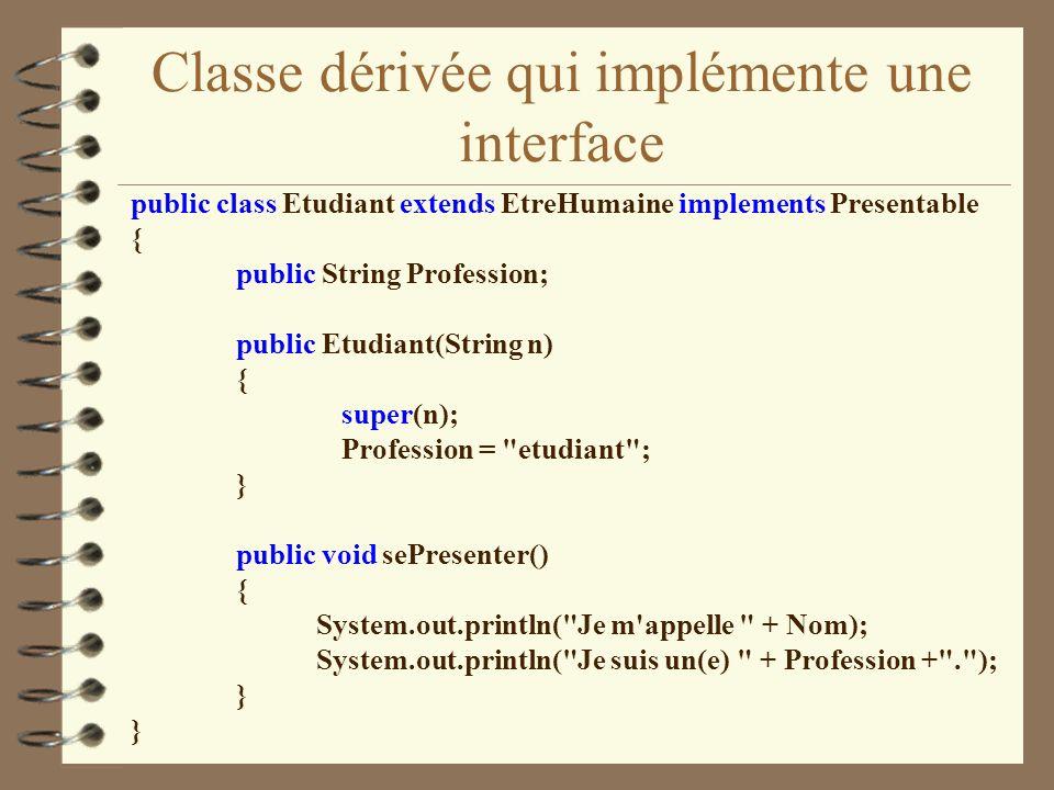 Classe dérivée qui implémente une interface