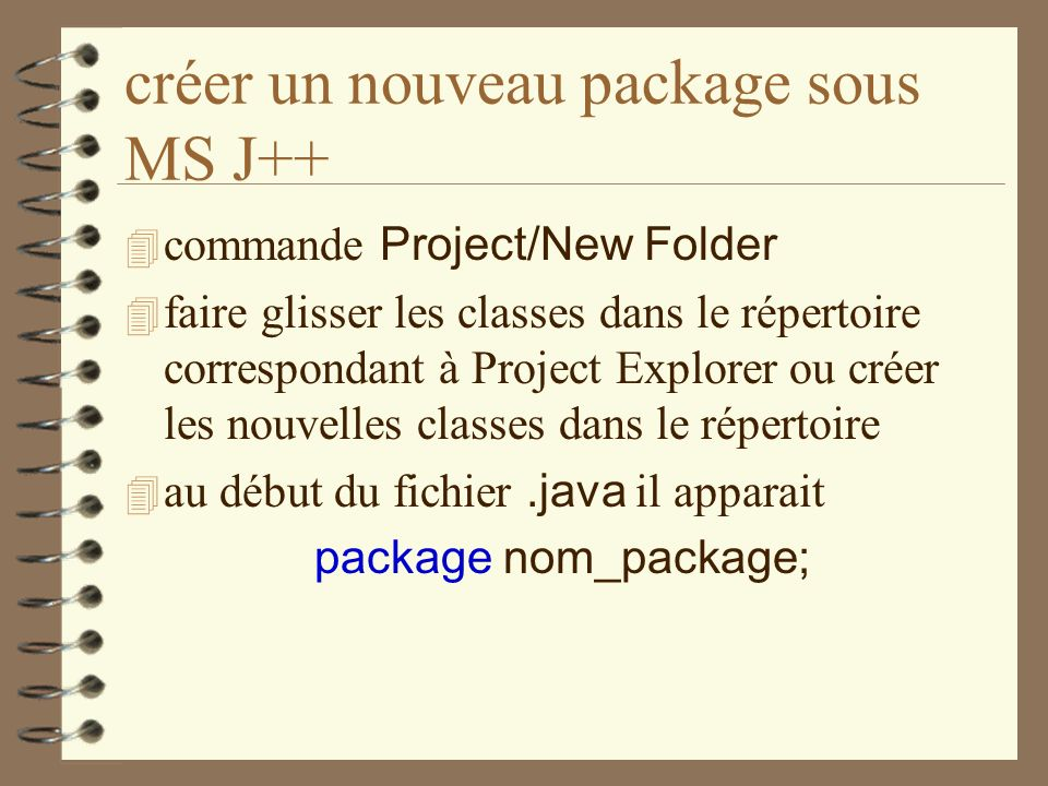 créer un nouveau package sous MS J++