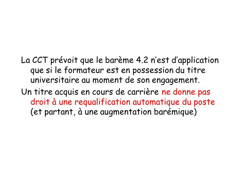 La CCT prévoit que le barème 4