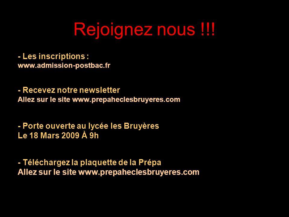 Rejoignez nous !!! - Les inscriptions : - Recevez notre newsletter