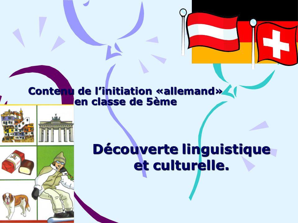 Contenu de l'initiation «allemand» en classe de 5ème