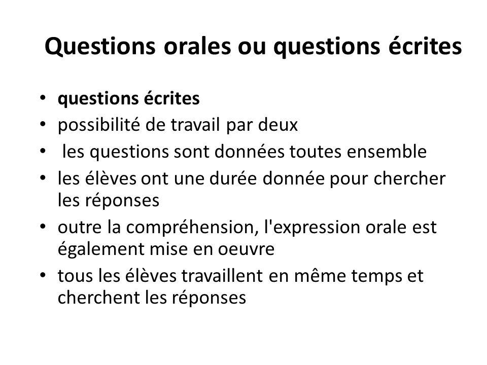 Questions orales ou questions écrites