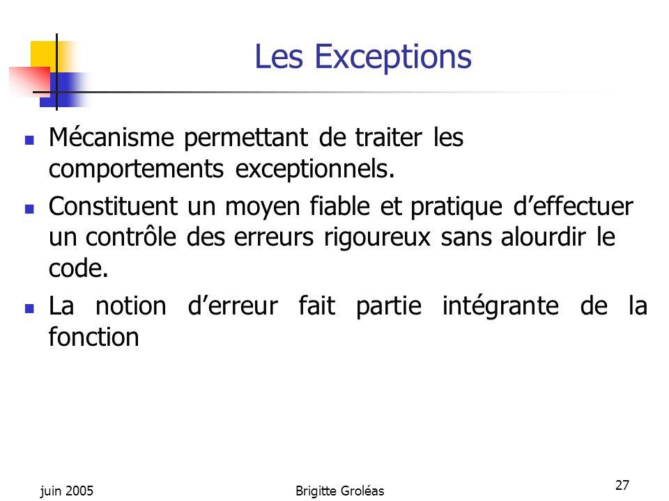 Les Exceptions Mécanisme permettant de traiter les comportements exceptionnels.