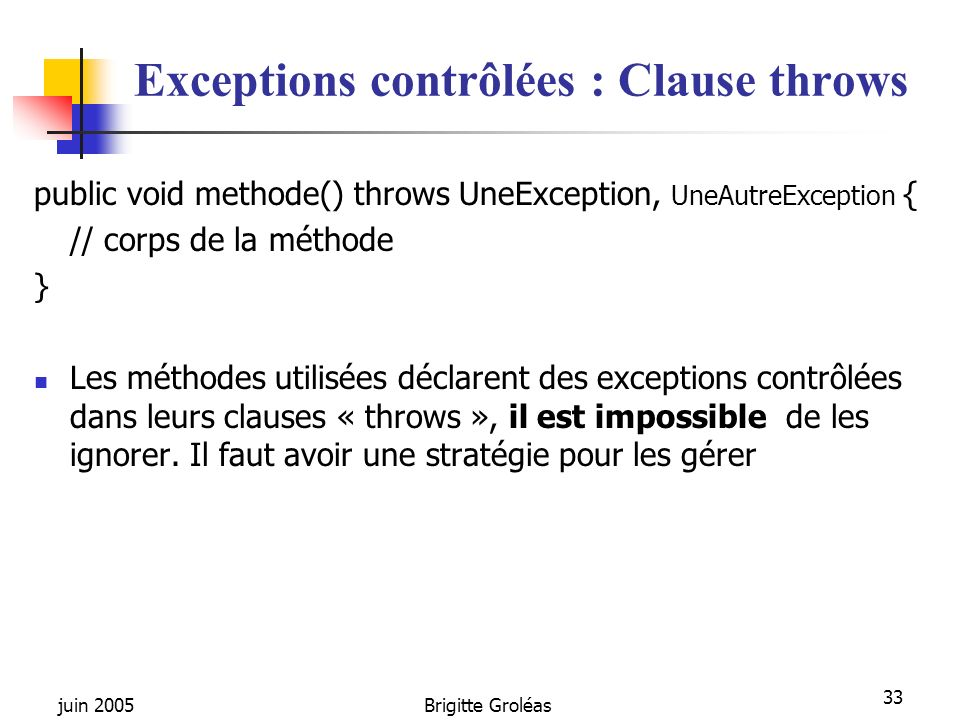 Exceptions contrôlées : Clause throws