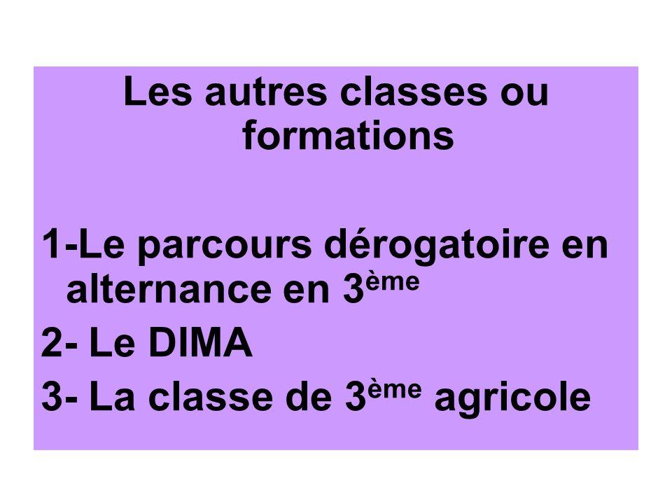 Les autres classes ou formations