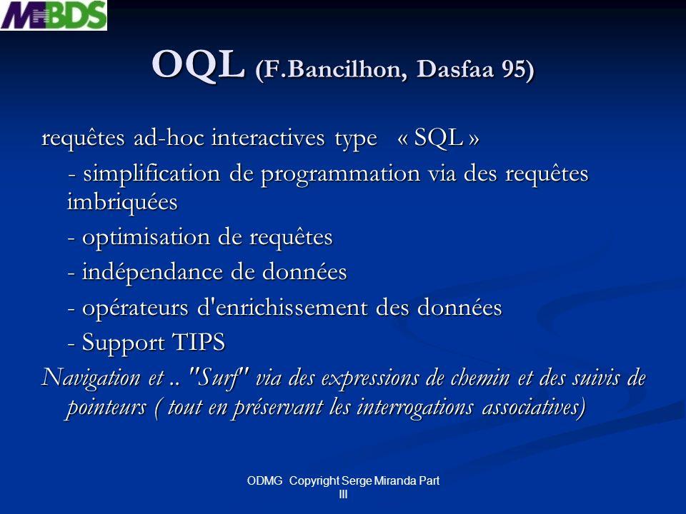 OQL (F.Bancilhon, Dasfaa 95)