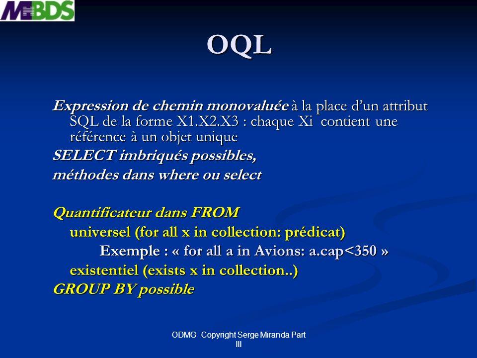 ODMG Copyright Serge Miranda Part III
