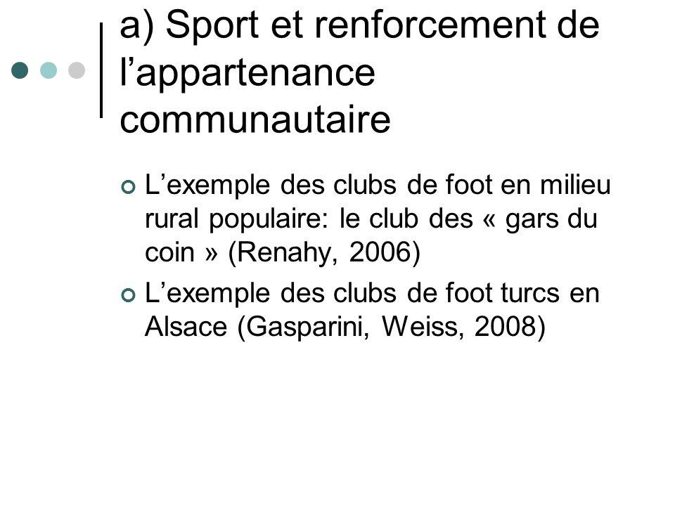 a) Sport et renforcement de l'appartenance communautaire